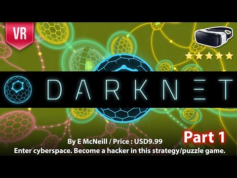 Darknet Gear VR Gameplay Part 1 - Enter cyberspace. Become a hacker! Fun, challenging and addictive