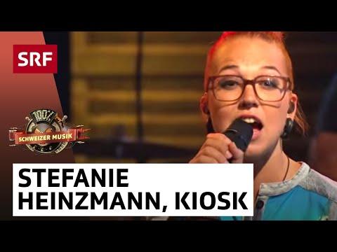 Stefanie Heinzmann mit Kiosk  100% Schweizer Musik