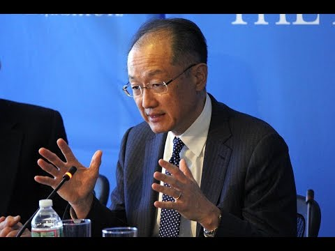 World Bank Group President Jim Yong Kim on the Bank's Agenda: Transforming