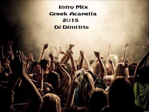 Intro Mix Greek Acapella 2015 (Dj Dimitris)