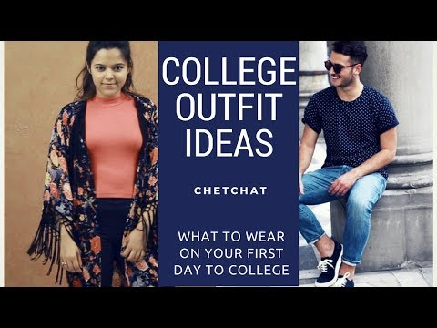 What To Wear On Your First Day Of College College Outfit Ideas