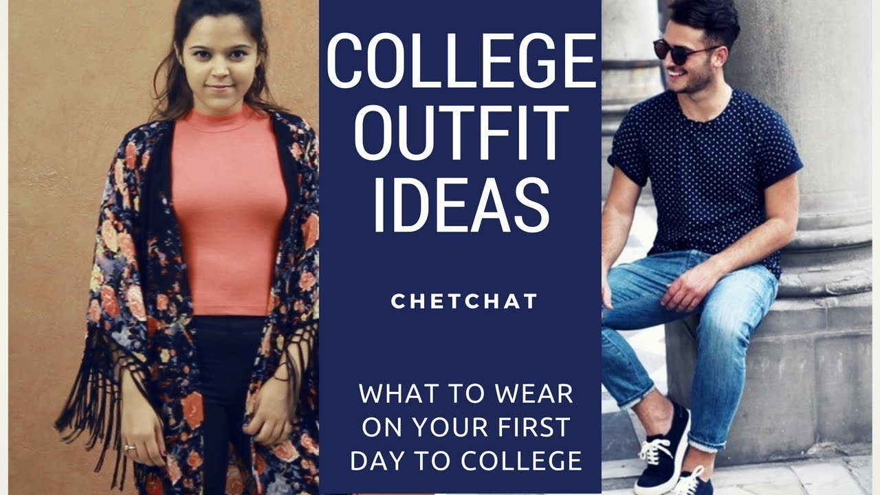 [VIDEO] - What to Wear on Your First Day of College | College Outfit Ideas & Trends | Chet Chat 8