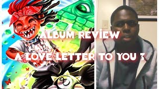 Trippie Redd - A Love Letter To You 3 REVIEW