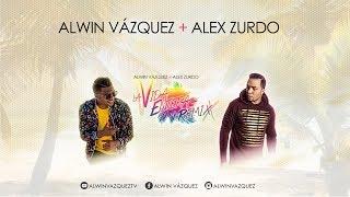 Alwin Vázquez - La Vida Entera Remix feat Alex Zurdo (Audio...