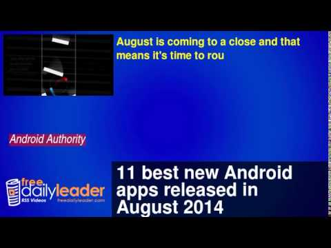 11 best new Android apps released in August 2014