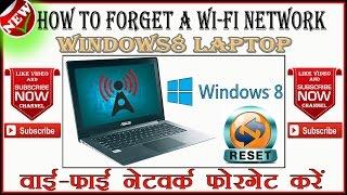 How To Forget A Wi-Fi Network - Windows8 Laptop (हिंदी, उर्दू)