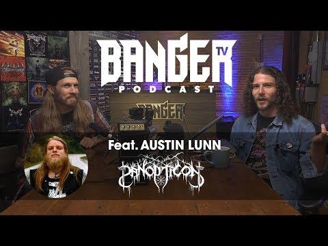 BTV Podcast Feat. Austin Lunn (Panopticon)