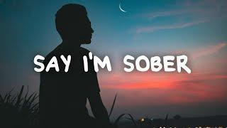 Billy Lockett - Say I'm Sober (Lyrics)
