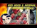 "Red Hood & Arsenal & Batman??? ""Underbelly"" -  Complete Story"