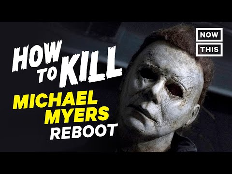How to Kill Michael Myers (Reboot) | Slash Course | NowThis Nerd