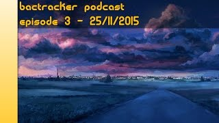 Backtracker Chiptune Podcast E3 25/11/15