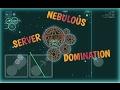 Nebulous//Domination//