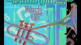 Touch and Go - Would You ... ? (Conmigo Portuguese Radio Edit)