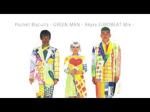 Pocket Biscuits - GREEN MAN - Akyra EUROBEAT Mix - mp3