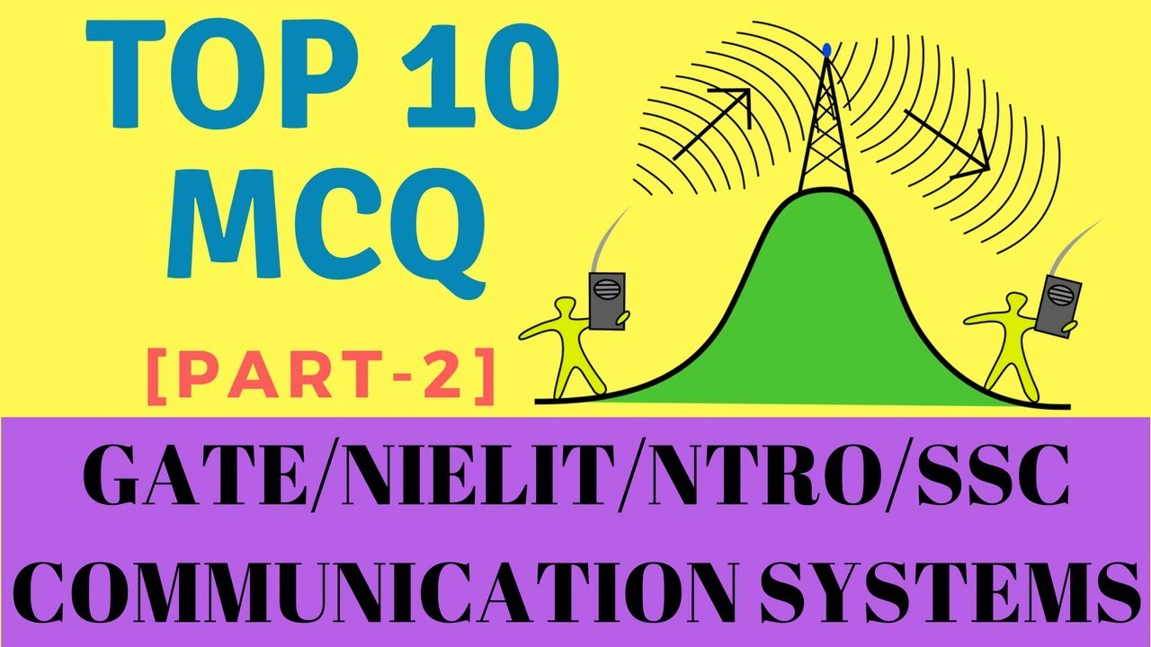 Top 10 MCQs Types | Communication Systems | Part-2