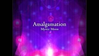 【高音質】Amalgamation - Mystic moon