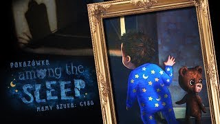 Konkursowa Pokazówka - Among The Sleep