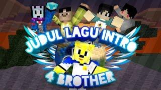 judul lagu intro anggota 4 brother