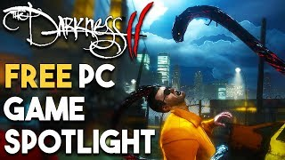 FREE PC GAME AVAILABLE NOW - The Darkness 2 Spotlight + Gameplay