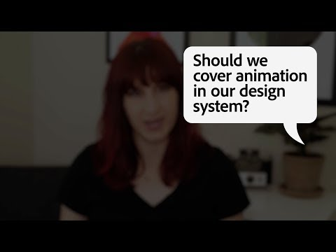 Animation In Design Systems | Adobe Creative Cloud