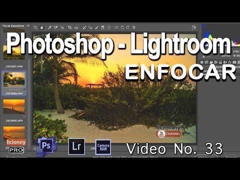 Tutorial Enfocar.Photoshop Y Lightroom # 33. Camera Raw. ¿Cómo Crear Presets?. Liclonny