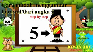 Cara Mudah Menggambar Anak Laki-laki - Berawal Dari Angka 5
