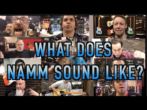 What Does NAMM Sound Like? ( WITH TABS)