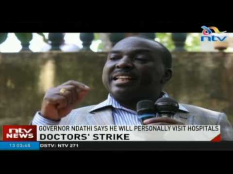 Kirinyaga Governor Ndathi gives striking doctors until Monday to resume work