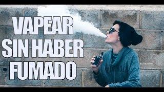 VAPEAR SIN HABER FUMADO || VAPER LIFE || INICIACIÓN AL VAPEO thumbnail