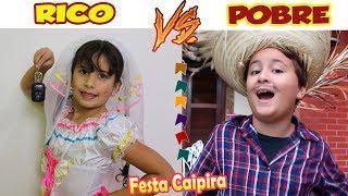 RICO VS POBRE - FESTA JUNINA