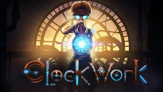 """Clockwork"" Official Teaser Trailer"