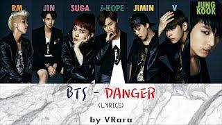 BTS (방탄소년단)- DANGER LYRICS (INDONESIA-KOR-ROM)