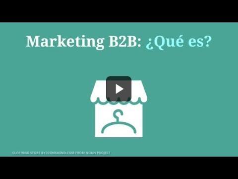 ¿Qué es el marketing b2b? Ejemplos de negocios