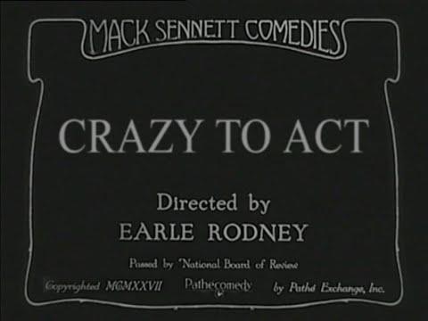 1927 - Crazy to Act (Rótulos en Castellano)