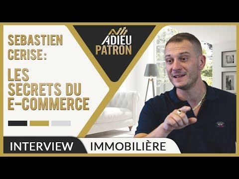 LES SECRETS de Sebastien CERISE : COMMENT réussir son E-COMMERCE en 5 points