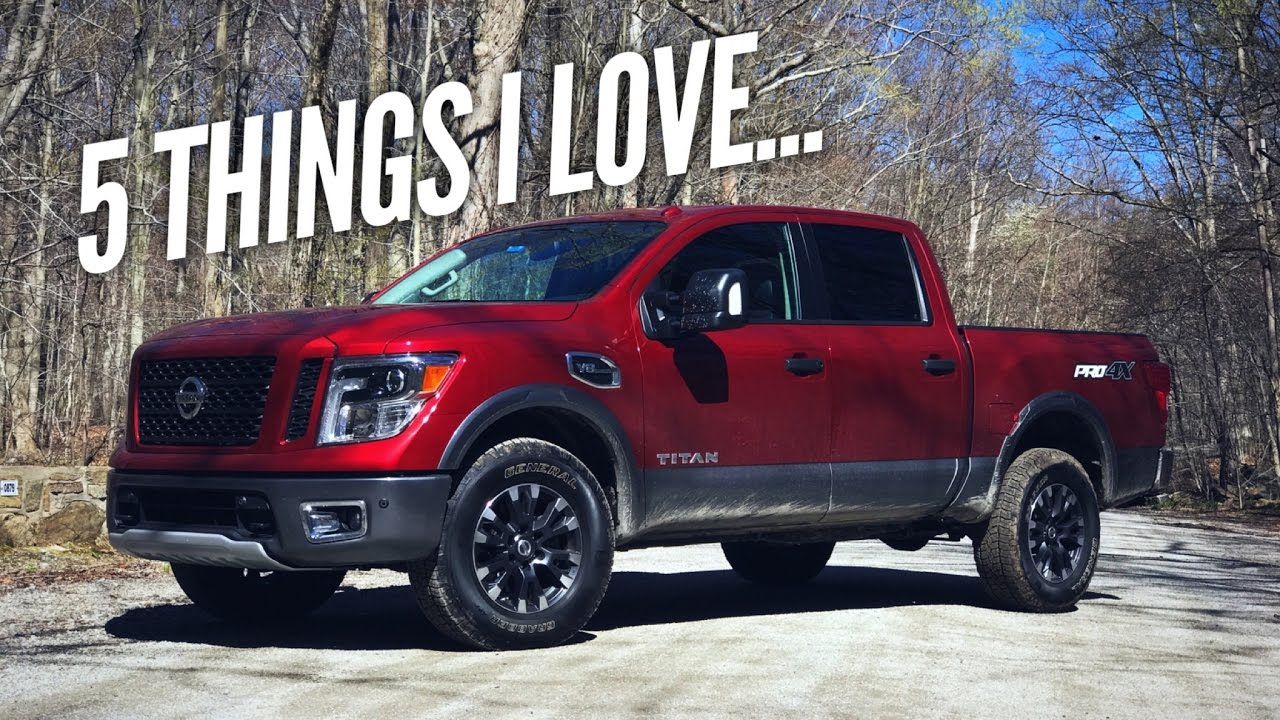 2017 Nissan An Pro4x 5 Things I Love