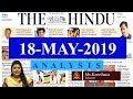The Hindu News Analysis | 18th May 2019 | Daily Current Affairs - UPSC Mains 2019 - Prelims 2020