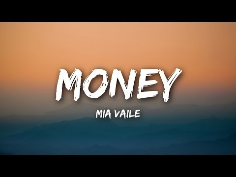 Mia Vaile - Money (Lyrics / Lyrics Video)