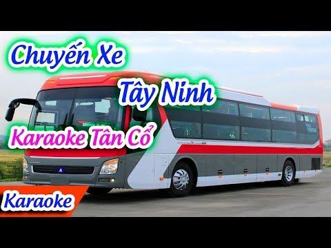 Chuyến Xe Tây Ninh Karaoke Tân Cổ   Karaoke Tân Cổ Hay ✔