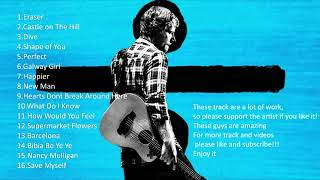 Ed Sheeran - Divide (Full Album)
