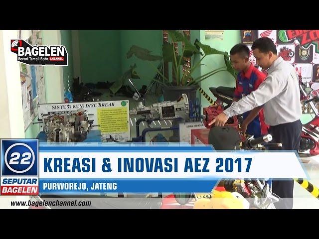 Kreasi Dan Inovasi Otomotif Aez 2017 Di Purworejo