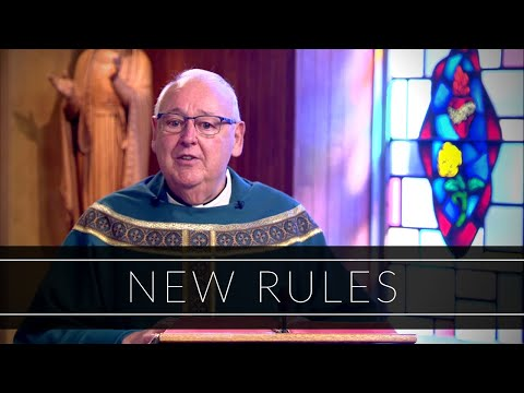 New Rules | Homily: Father Walter Carreiro