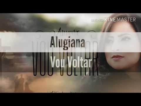 Vou Voltar (Com Letra / Legendado) Alugiana 2017 - CD Santifica