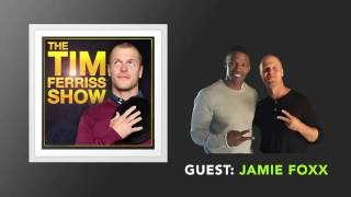 Jamie Foxx Returns (Full Episode) | The Tim Ferriss Show (Podcast)