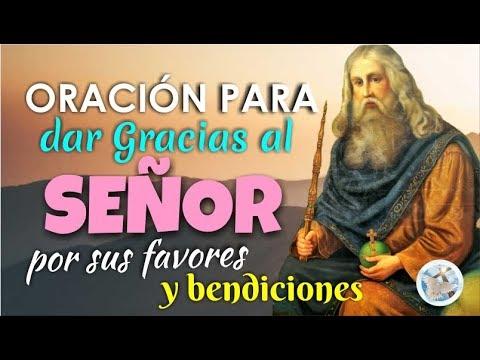 ORACIÓN PARA DAR GRACIAS AL SEÑOR POR SUS FAVORES Y BENDICIONES