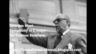 Georges Bizet: Symphony in C major - Sir Thomas Beecham (Audio video)