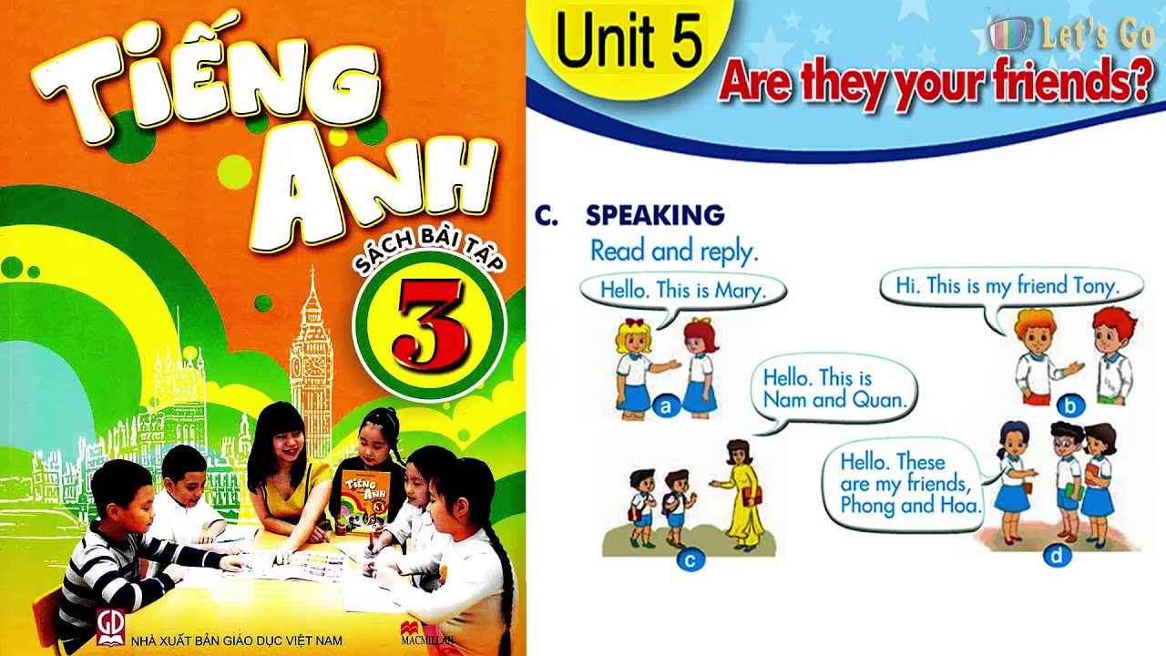 BÀI TẬP TIẾNG ANH LỚP 3: UNIT 5 – ARE THEY YOUR FRIENDS | LET'S GO