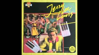 Jerry Lee Lewis - Rocking the Boat of Love