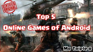 Top 5 Online Games for Android 2017 | Most Played Games | Mr Triple R