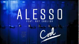 Alesso Cool Ft Roy English Remix